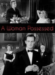 A Woman Possessed