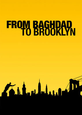 From Baghdad to Brooklyn