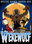 Mystery Science Theater 3000: Werewolf Poster