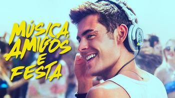 Musica, amigos e festa | filmes-netflix.blogspot.com