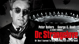 Is Dr. Strangelove on Netflix?