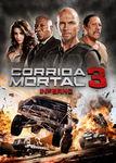 Corrida Mortal 3: Inferno | filmes-netflix.blogspot.com