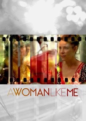 Woman Like Me, A
