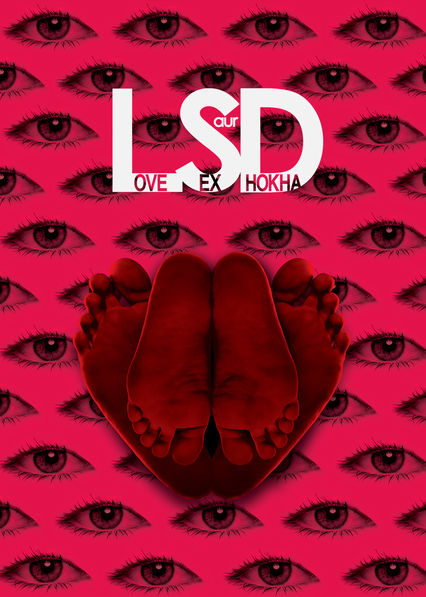 LSD: Love, Sex Aur Dhokha Netflix IN (India)