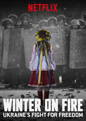 Winter on Fire: Ukraine's Fight for...
