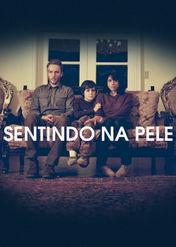 Sentindo Na Pele | filmes-netflix.blogspot.com