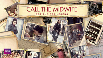 Call the Midwife: Der Ruf des Lebens