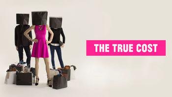 The True Cost   filmes-netflix.blogspot.com