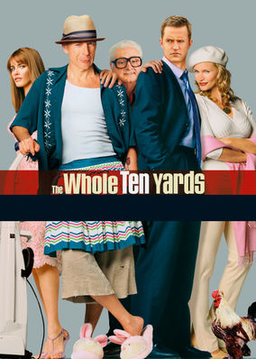 Whole Ten Yards, The