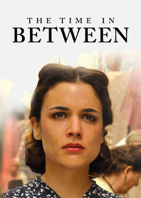 Time In Between, The - Season 1