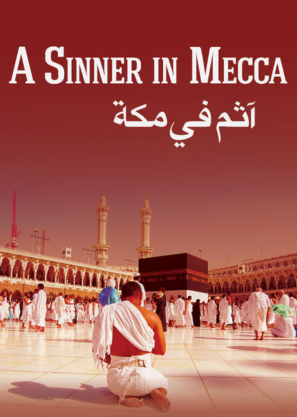 A Sinner in Mecca Netflix UK (United Kingdom)