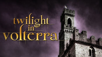 Netflix Box Art for Twilight in Volterra