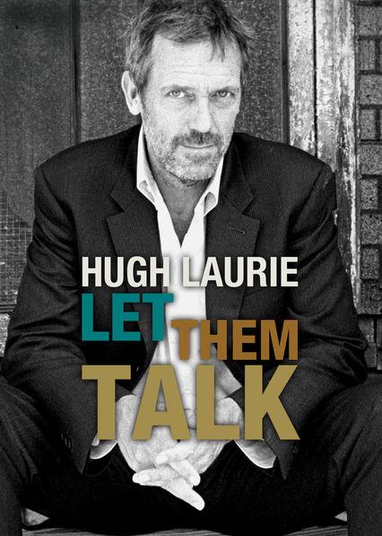 Hugh Laurie: Let Them Talk