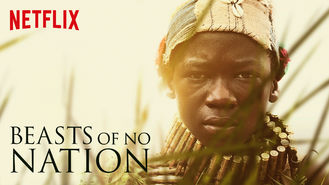 Beasts of No Nation (2015) on Netflix in Canada