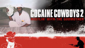 Netflix box art for Cocaine Cowboys 2