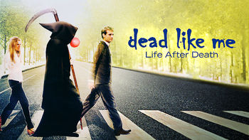 Netflix box art for Dead Like Me: Life After Death