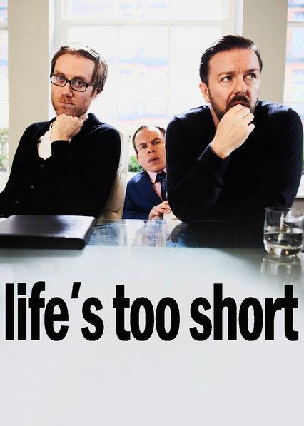 Life's Too Short Netflix BR (Brazil)