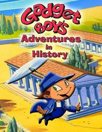 Gadget Boy's Adventures in History: The Three Gadget-eers
