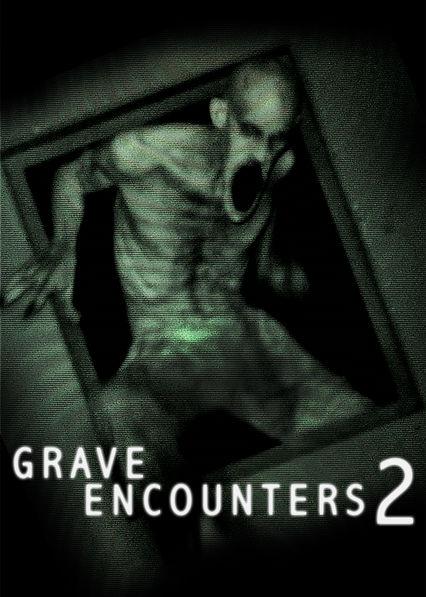 Grave Encounters 2 Netflix BR (Brazil)