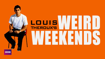 Netflix box art for Louis Theroux's Weird Weekends - Series 1