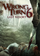 Wrong Turn 6: Last Resort