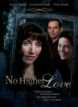 No Higher Love Poster