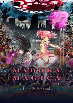 Puella Magi Madoka Magica: Eternal