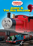 Thomas & Friends: James & the Red Balloon