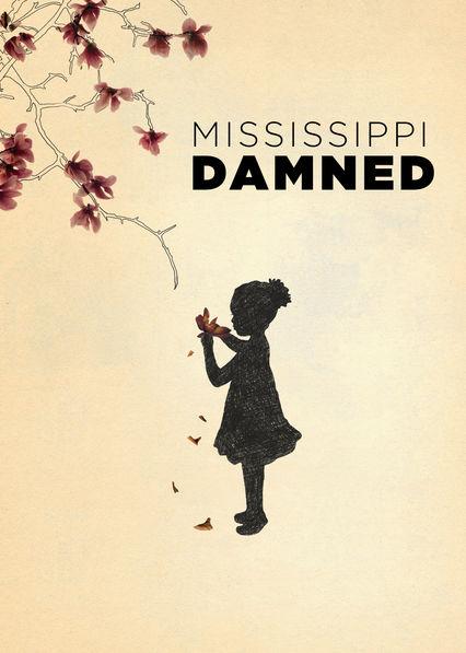 Mississippi Damned Netflix US (United States)