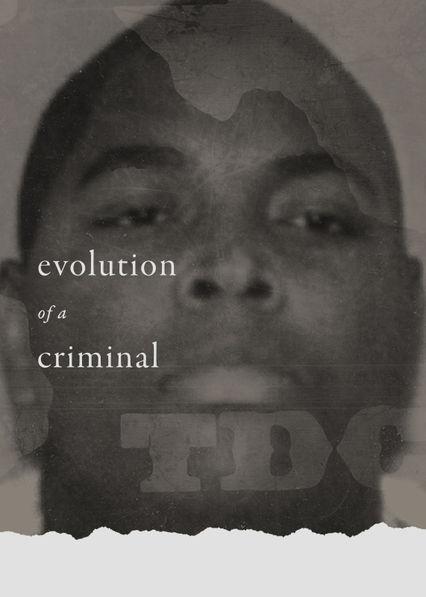 Evolution of a Criminal Netflix US (United States)
