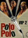 Polo Polo VIP 2 | filmes-netflix.blogspot.com