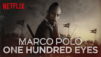 Marco Polo: One Hundred Eyes | filmes-netflix.blogspot.com