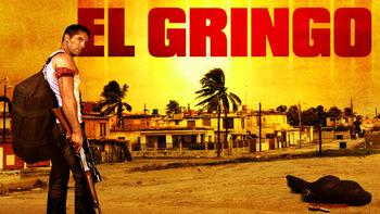 Netflix box art for El Gringo