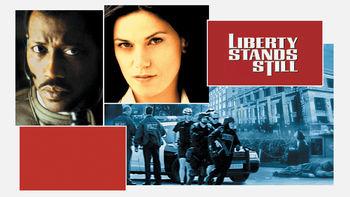 Netflix box art for Liberty Stands Still