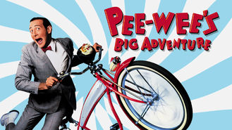 Netflix box art for Pee-wee's Big Adventure