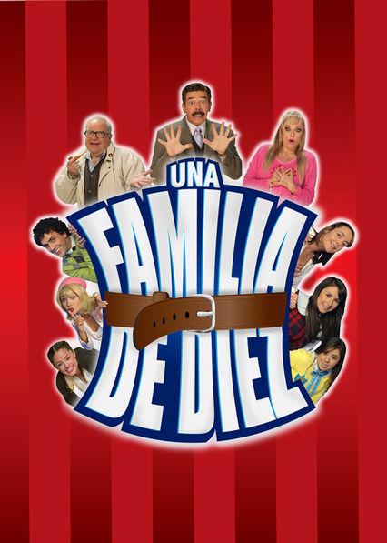 Una Familia de diez Netflix PR (Puerto Rico)