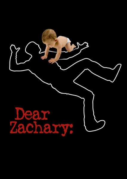 Dear Zachary: A Letter to a Son About His Father Netflix US (United States)