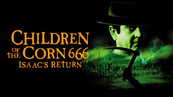 Netflix box art for Children of the Corn 666: Isaac's Return
