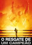 O Resgate de um Campeão | filmes-netflix.blogspot.com