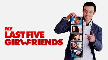 Netflix box art for My Last Five Girlfriends