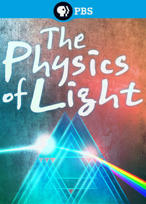 Physics of Light, The - Season 1