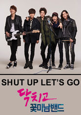 Shut Up & Let's Go