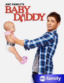 Baby Daddy: Season 1: Married to the Job