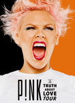 P!nk: The Truth About Love Tour