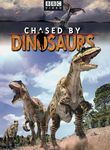Chased by Dinosaurs: Three Walking with Dinosaurs Adventures