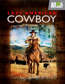 Last American Cowboy: Season 1: Uncertain Future