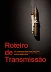 Roteiro de Transmissão | filmes-netflix.blogspot.com