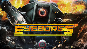Netflix box art for Eyeborgs - Season 1
