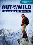 Out of the Wild: The Alaska Experiment Poster