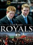 National Geographic: The Last Royals Poster